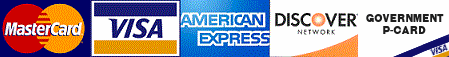 We Accept: Visa, MasterCard, Discover, American Express, and Govt. P-Cards